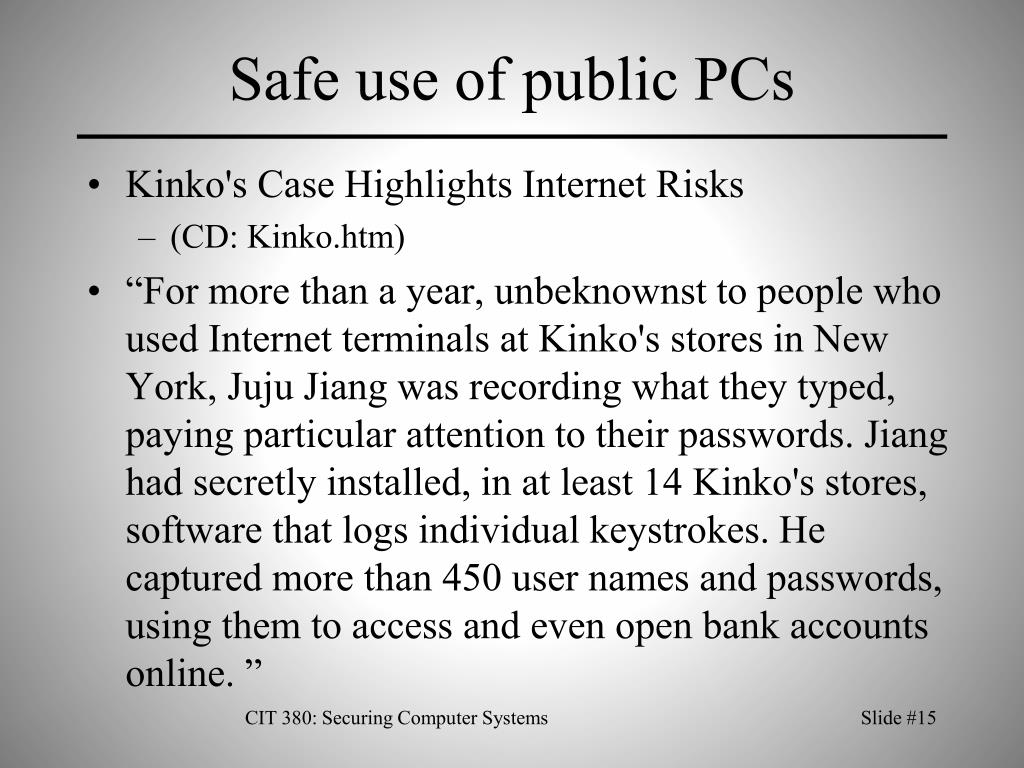 Safe use of public PCs