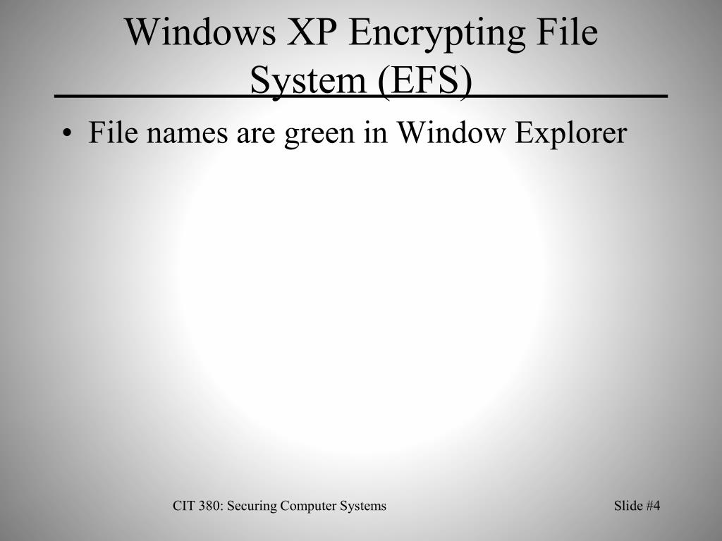Windows XP Encrypting File System (EFS)