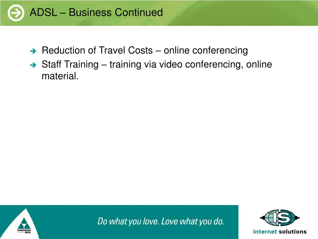 ADSL – Business Continued