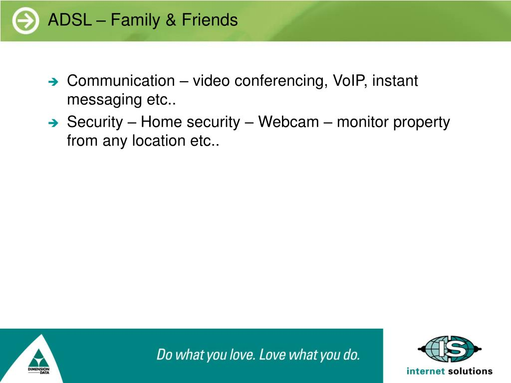 ADSL – Family & Friends