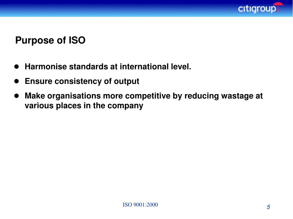 Purpose of ISO