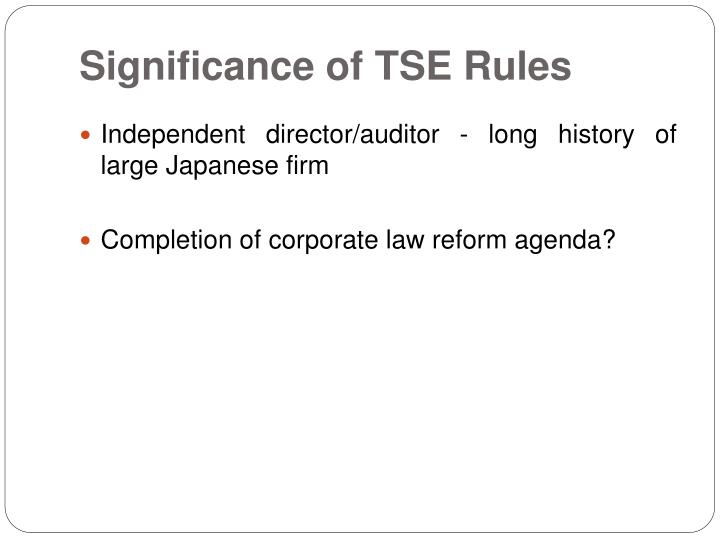 Significance of TSE Rules