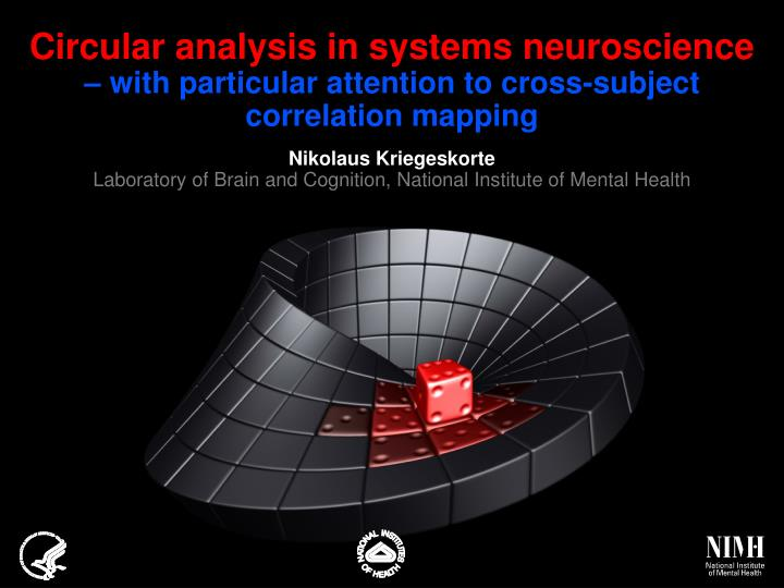 Circular analysis in systems neuroscience