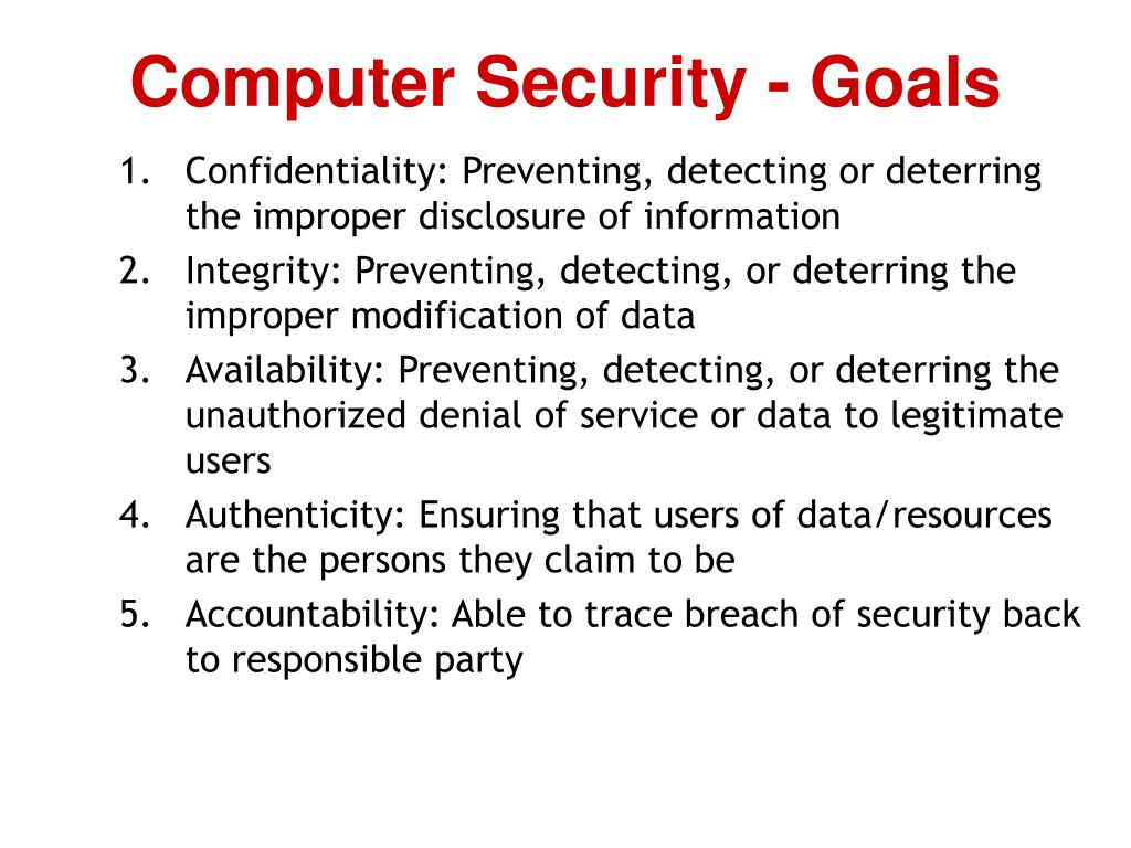 Computer Security - Goals