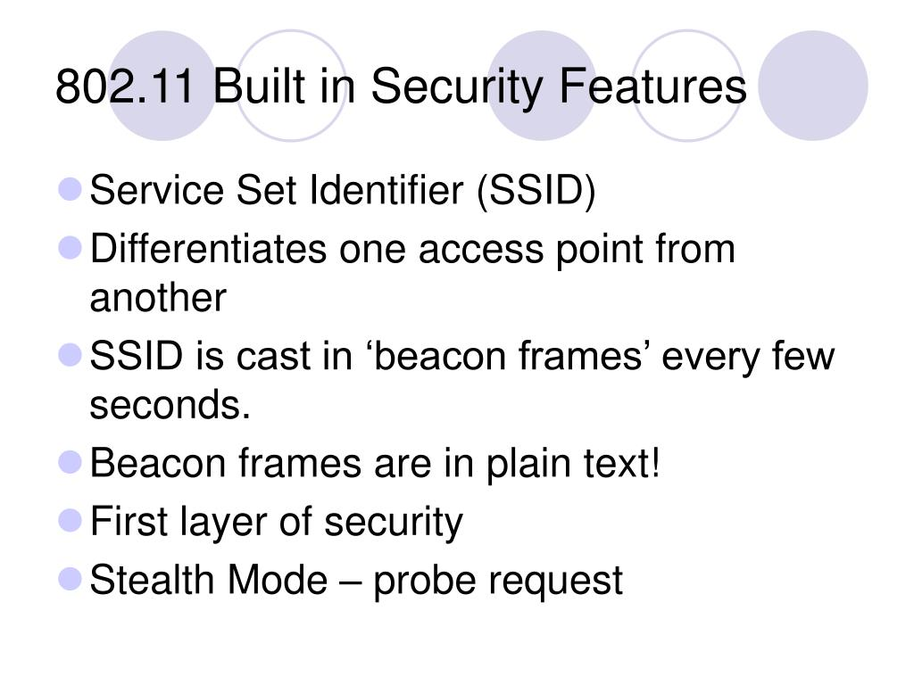 802.11 Built in Security Features