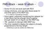 fms attack weak iv attack