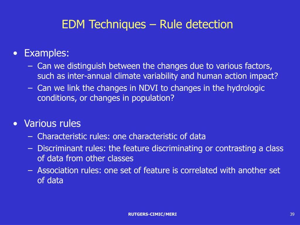 EDM Techniques – Rule detection