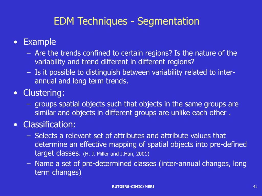 EDM Techniques - Segmentation