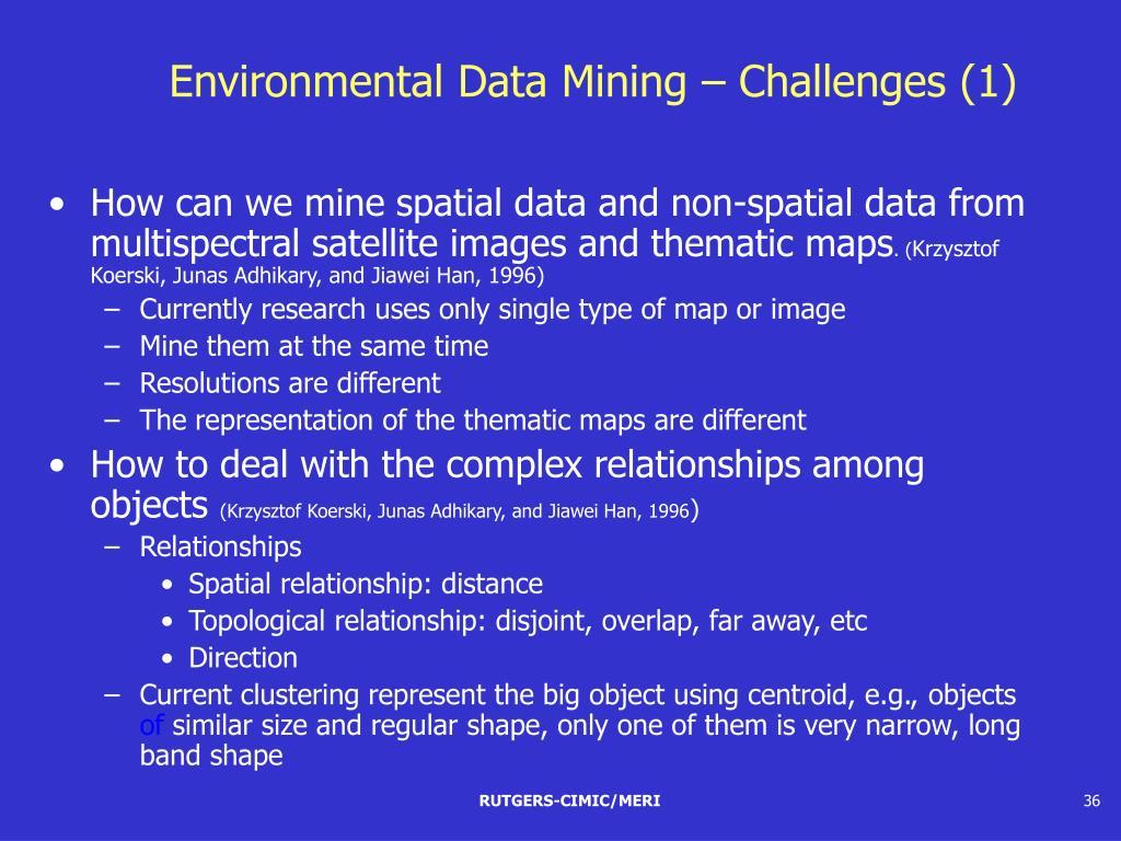 Environmental Data Mining – Challenges (1)