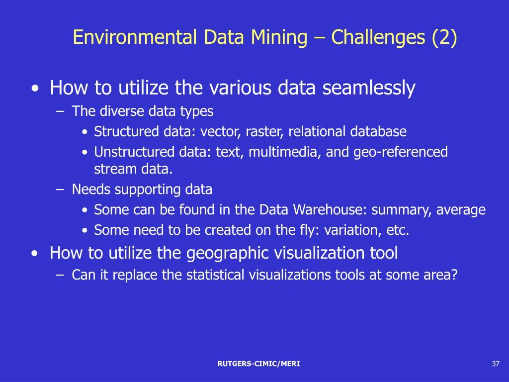 Environmental Data Mining – Challenges (2)