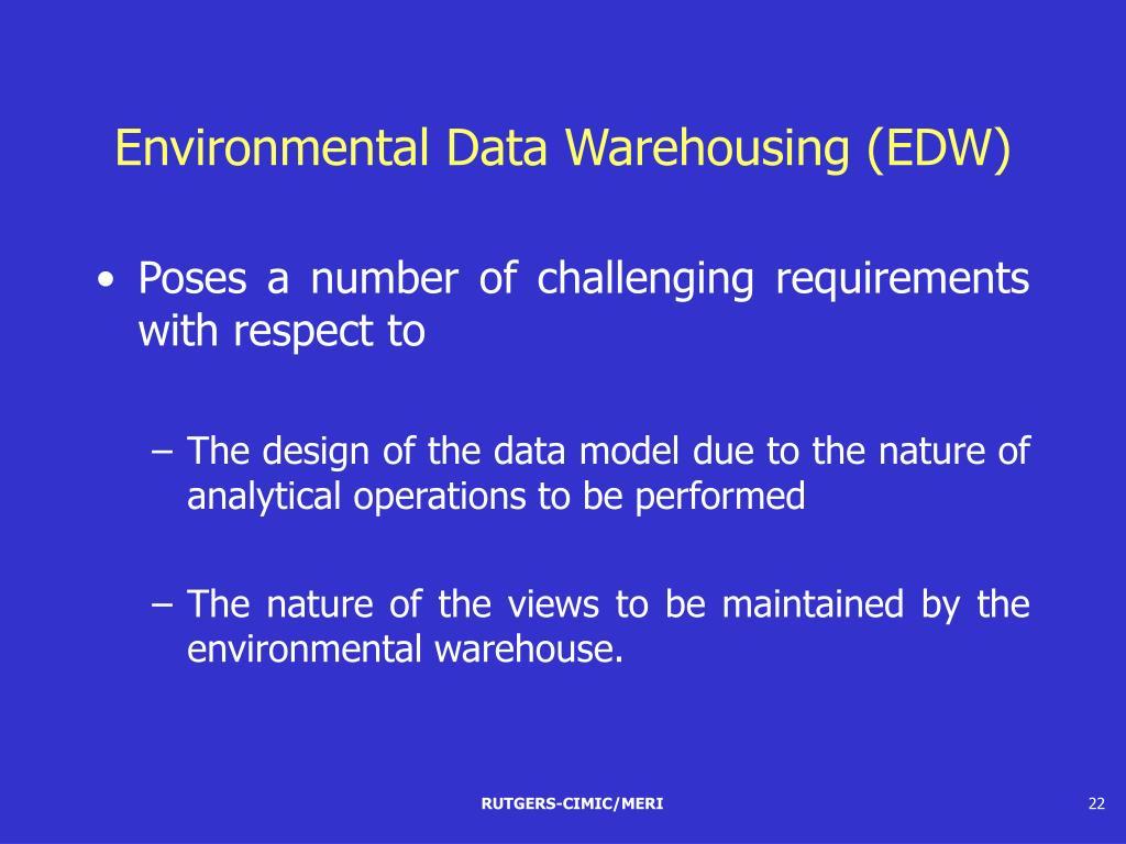 Environmental Data Warehousing (EDW)