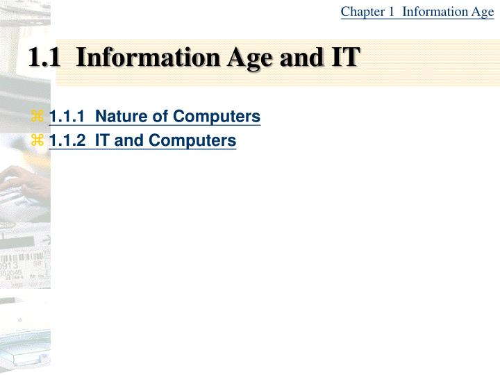 1 1 information age and it