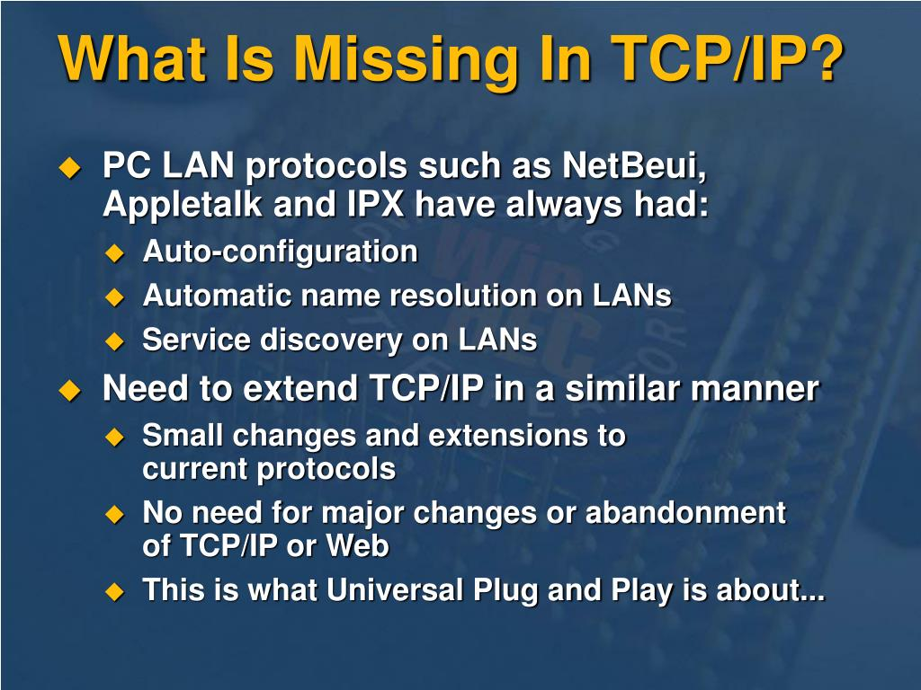 What Is Missing In TCP/IP?