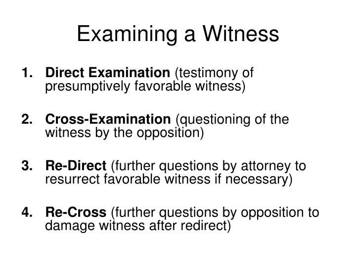 Examining a Witness