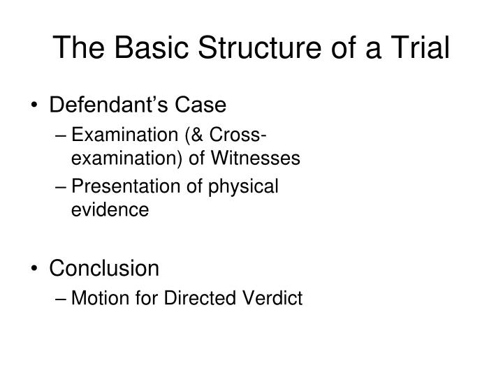 The Basic Structure of a Trial