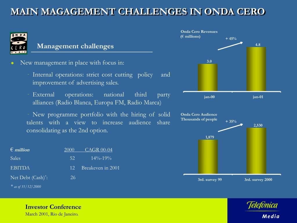 MAIN MAGAGEMENT CHALLENGES IN ONDA CERO