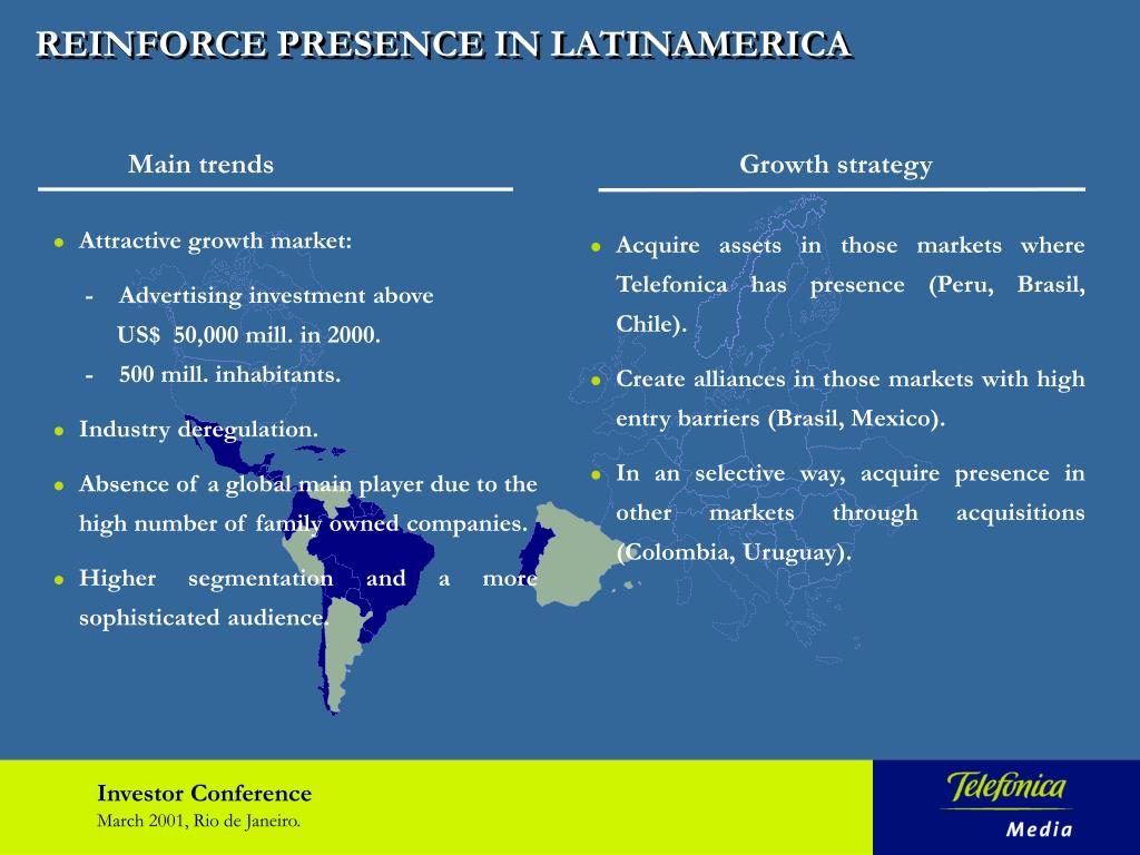 REINFORCE PRESENCE IN LATINAMERICA