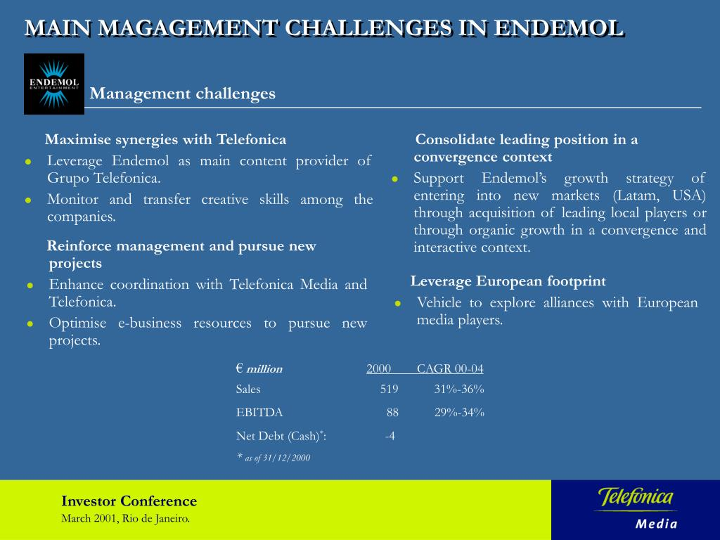 MAIN MAGAGEMENT CHALLENGES IN ENDEMOL