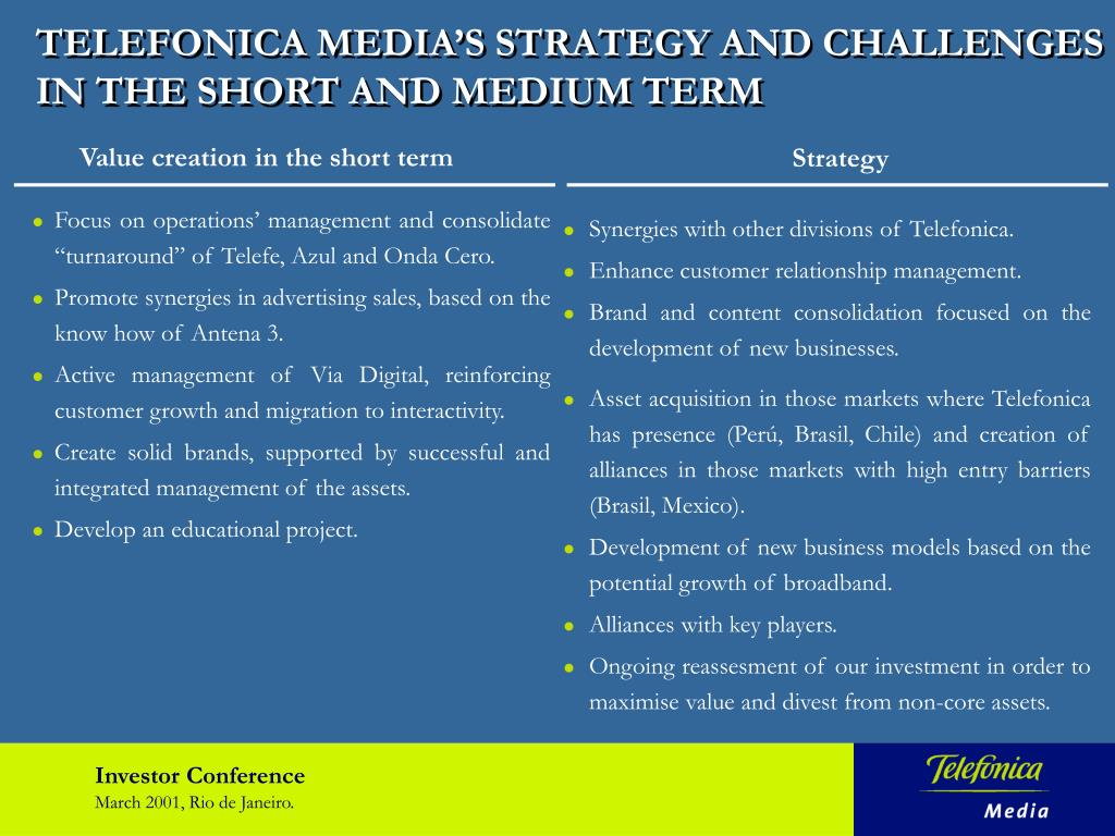 TELEFONICA MEDIA'S STRATEGY AND CHALLENGES IN THE SHORT AND MEDIUM TERM