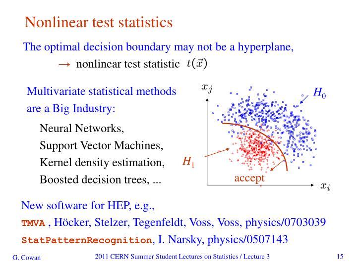 Nonlinear test statistics