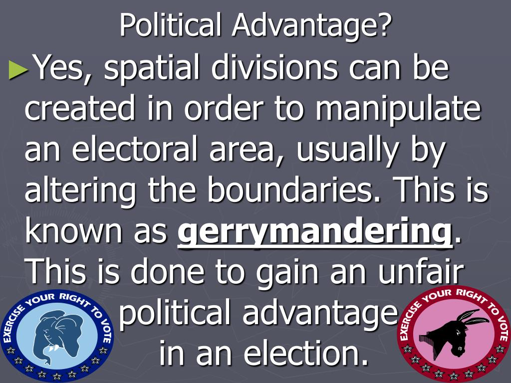 Political Advantage?