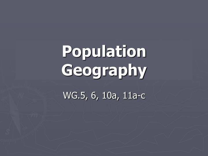 Population geography l.jpg