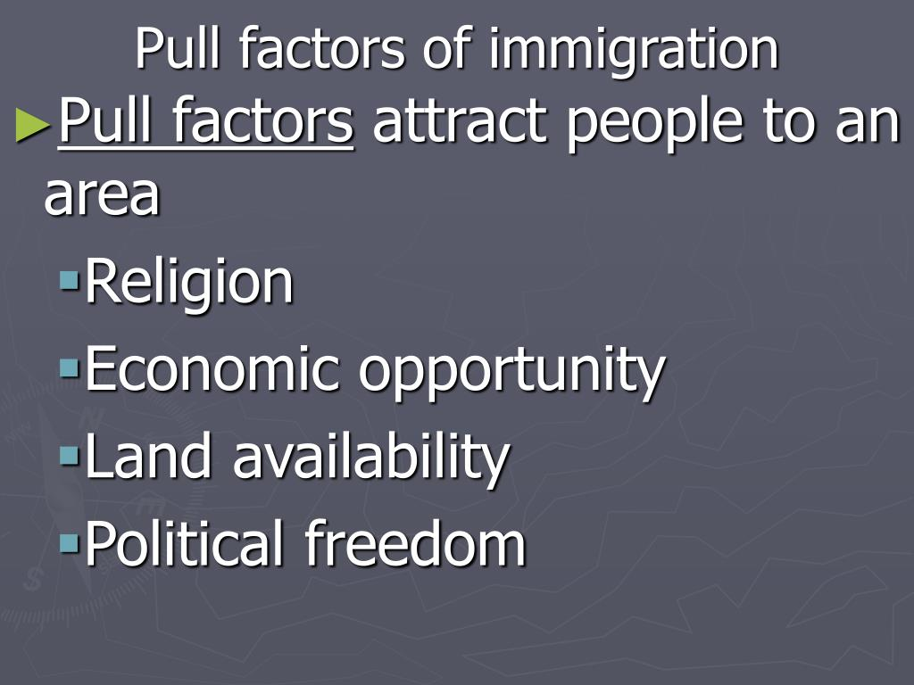 Pull factors of immigration