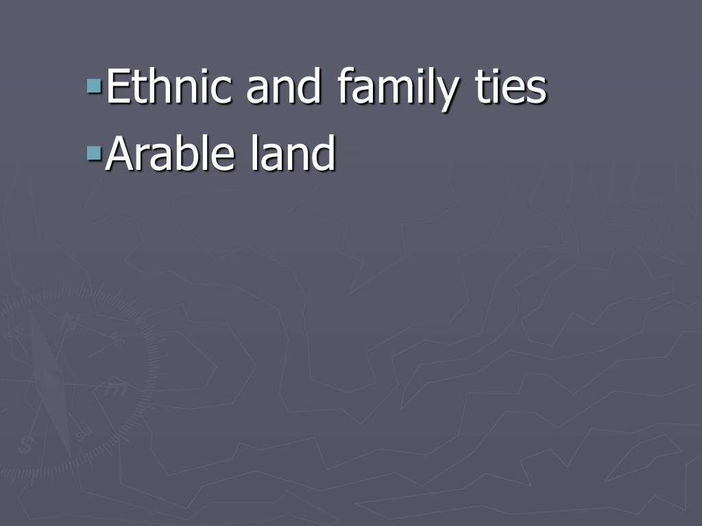 Ethnic and family ties