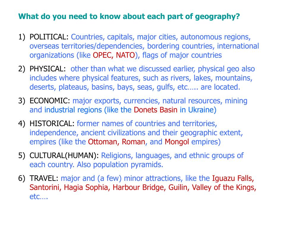 What do you need to know about each part of geography?