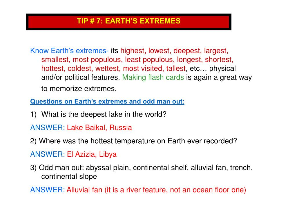 TIP # 7: EARTH'S EXTREMES