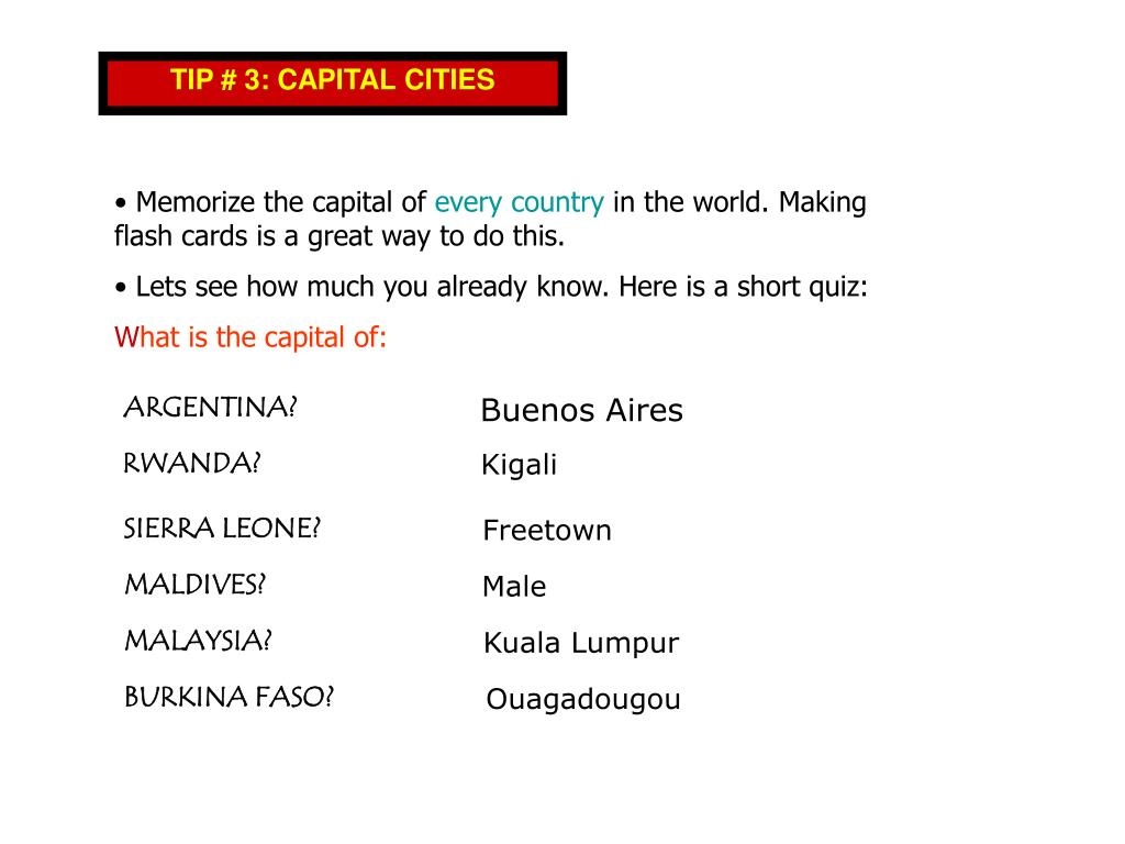 TIP # 3: CAPITAL CITIES