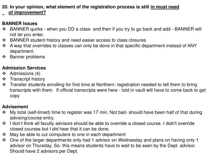 In your opinion, what element of the registration process is still