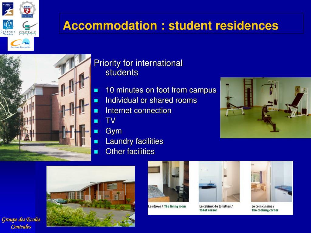 Accommodation : student residences
