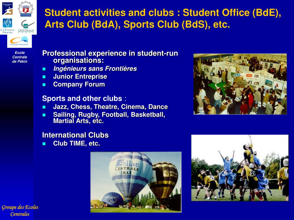 Student activities and clubs : Student Office (BdE), Arts Club (BdA), Sports Club (BdS), etc.