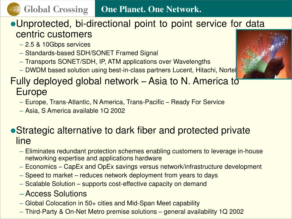 Unprotected, bi-directional point to point service for data centric customers