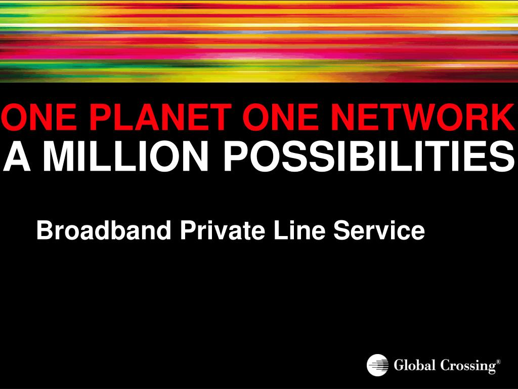 ONE PLANET ONE NETWORK