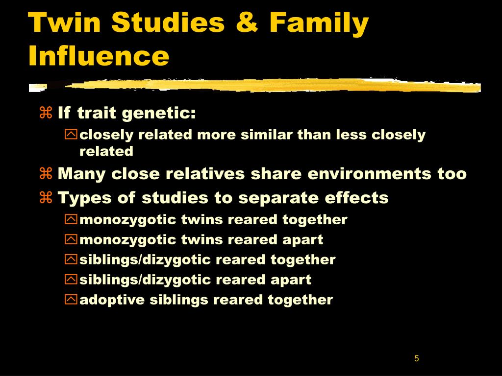 Twin Studies & Family Influence