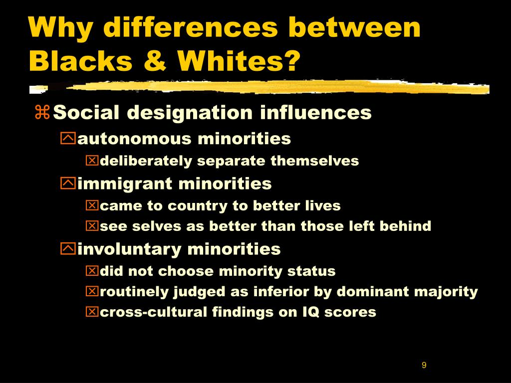 Why differences between Blacks & Whites?