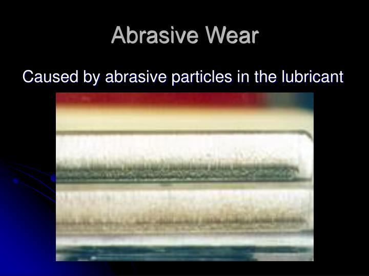 Abrasive Wear