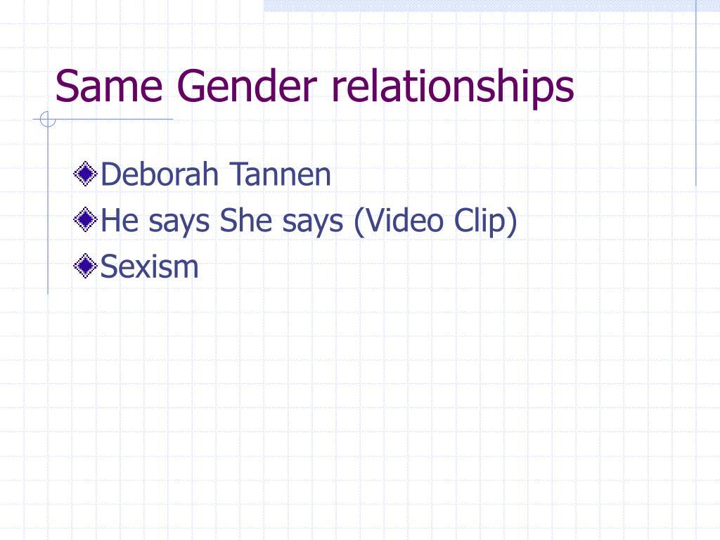 Same Gender relationships