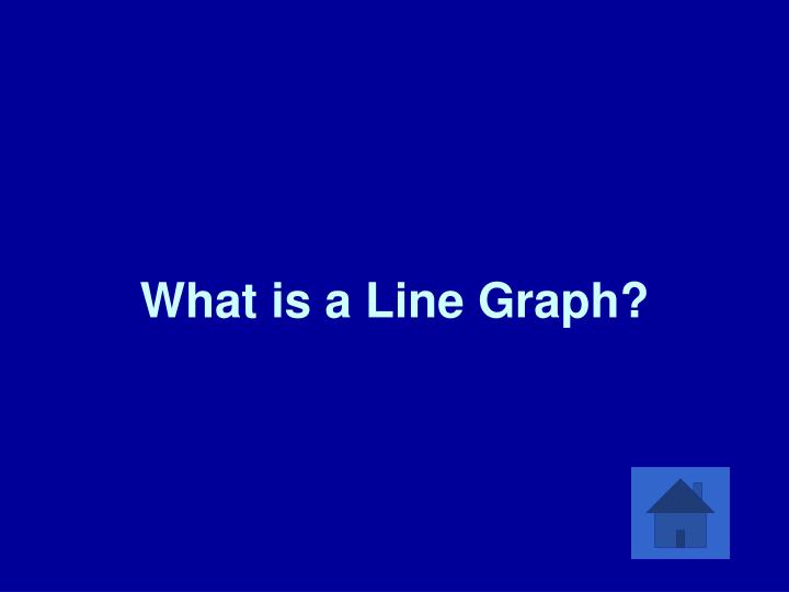 What is a Line Graph?