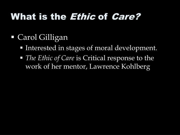What is the ethic of care