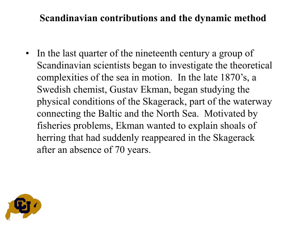 Scandinavian contributions and the dynamic method
