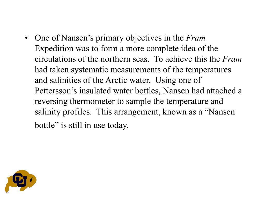 One of Nansen's primary objectives in the
