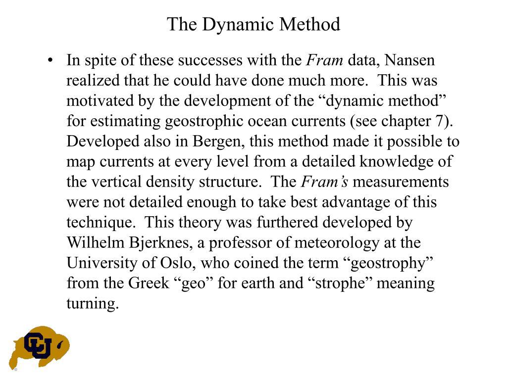 The Dynamic Method