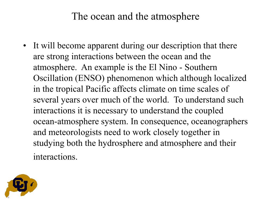 The ocean and the atmosphere