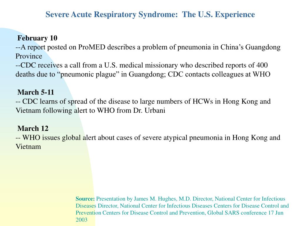 Severe Acute Respiratory Syndrome:  The U.S. Experience