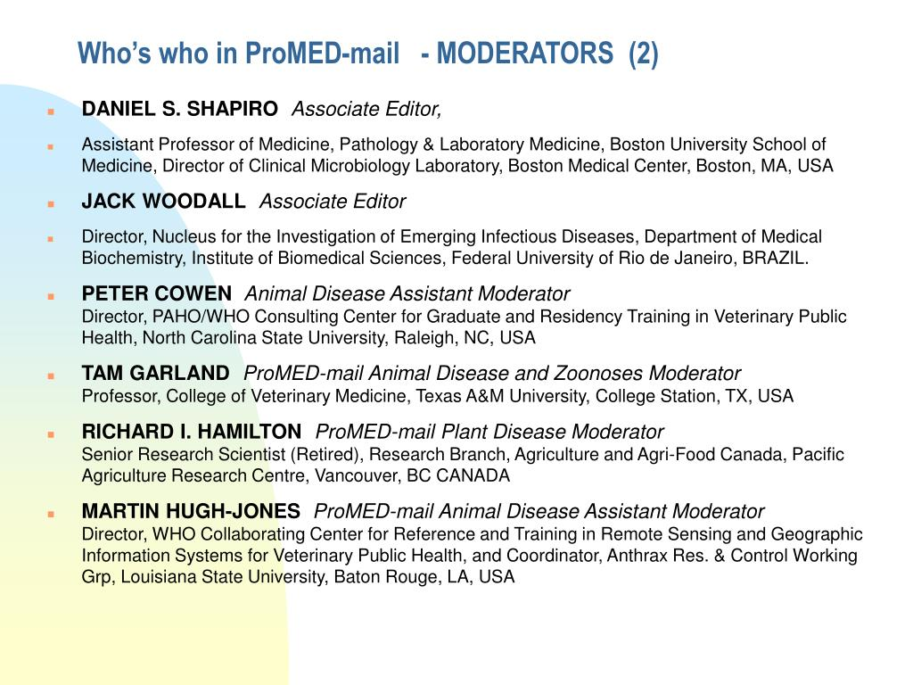 Who's who in ProMED-mail   - MODERATORS  (2)