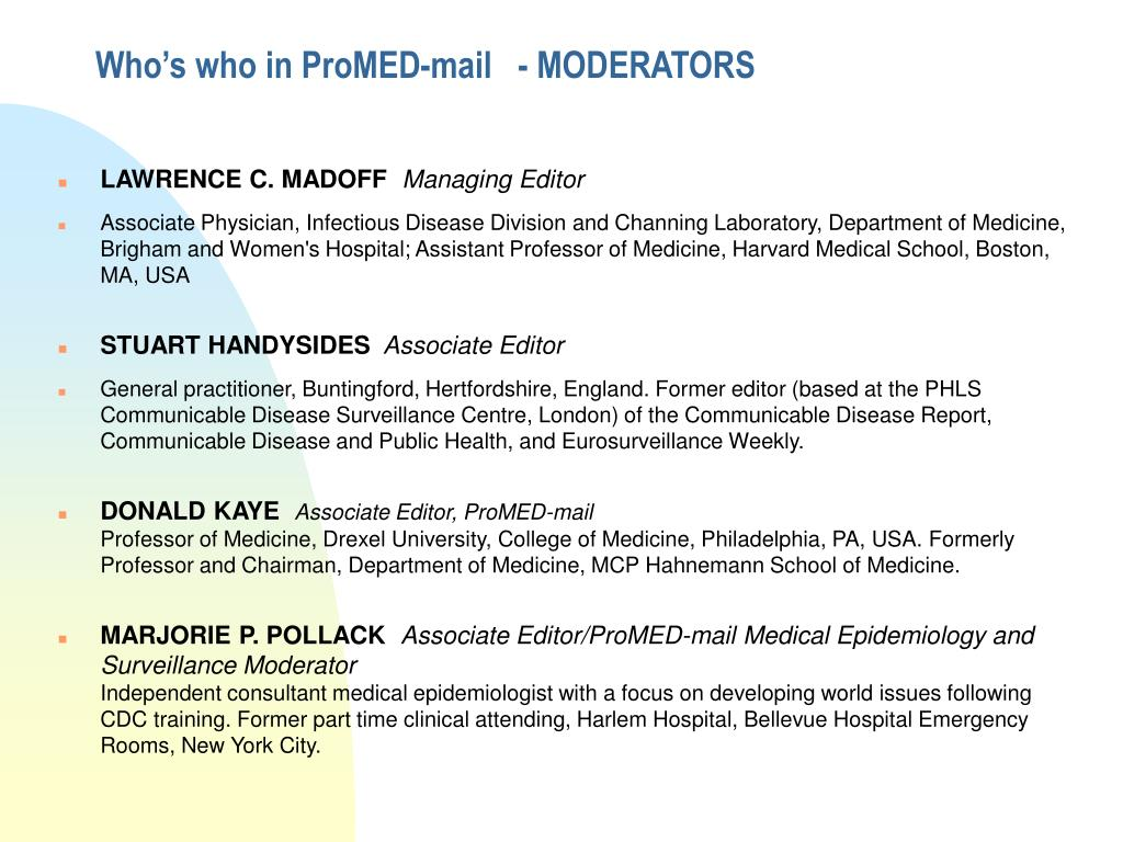 Who's who in ProMED-mail   - MODERATORS