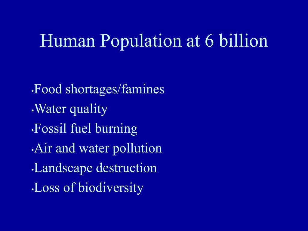 Human Population at 6 billion